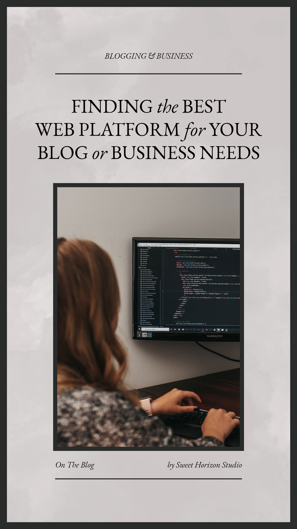 Finding the best web platform for your blog or business needs from www.sweethorizonblog.com