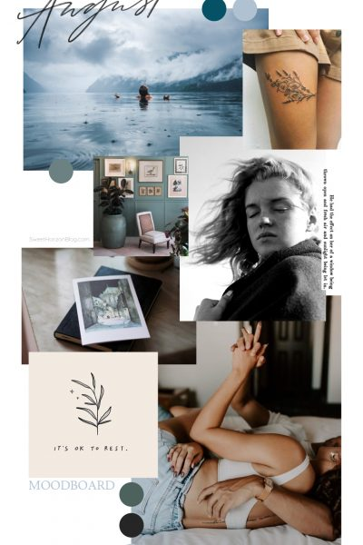August Moodboard + Monthly Goals