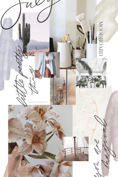 July Moodboard + Monthly Goals