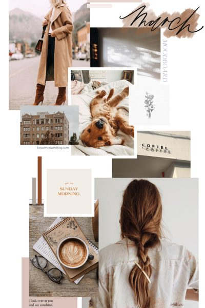 March Moodboard + Monthly Goals