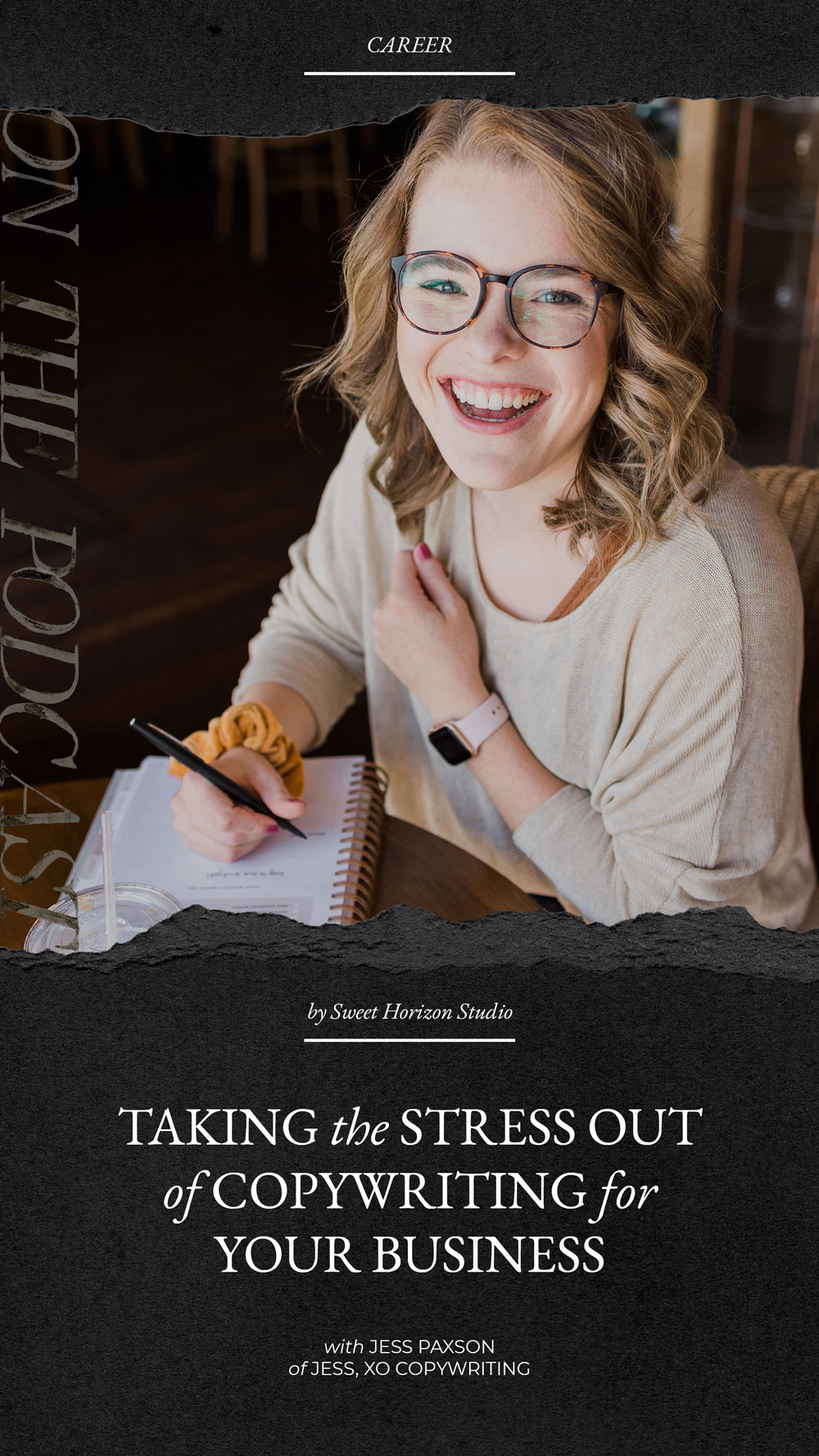 Taking the Stress Out of Copywriting for Your Business with Jess, XO Copywriting from www.sweethorizonblog.com