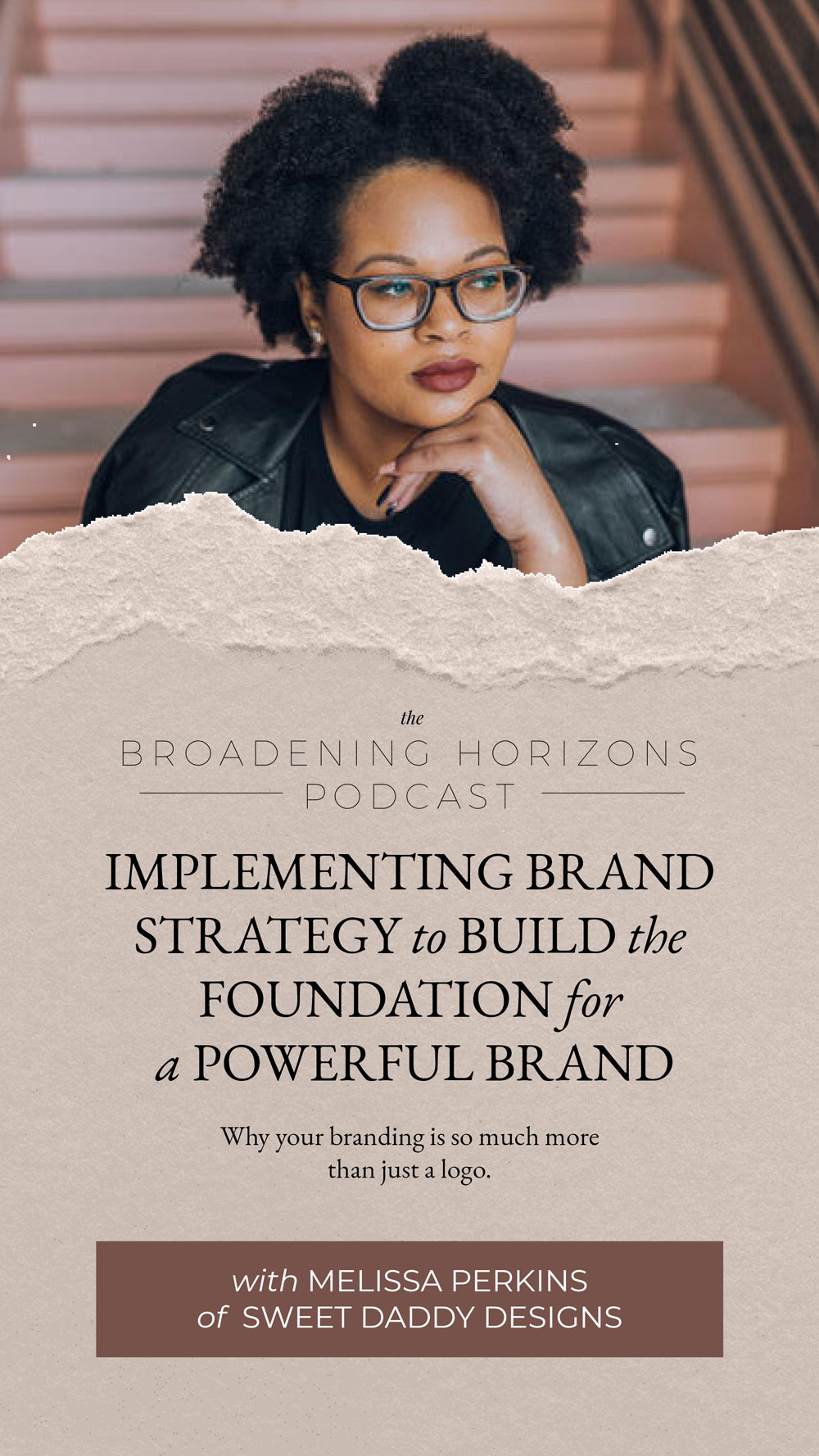 Implementing Brand Strategy to Build the Foundation for a Powerful Brand with Sweet Daddy Designs from www.sweethorizonblog.com