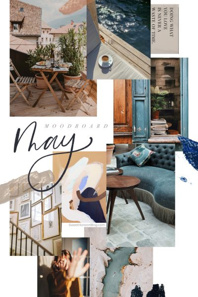 May Moodboard + Monthly Goals