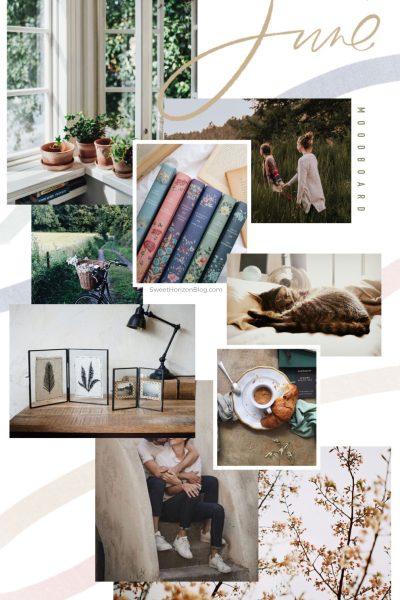 June Moodboard + Monthly Goals