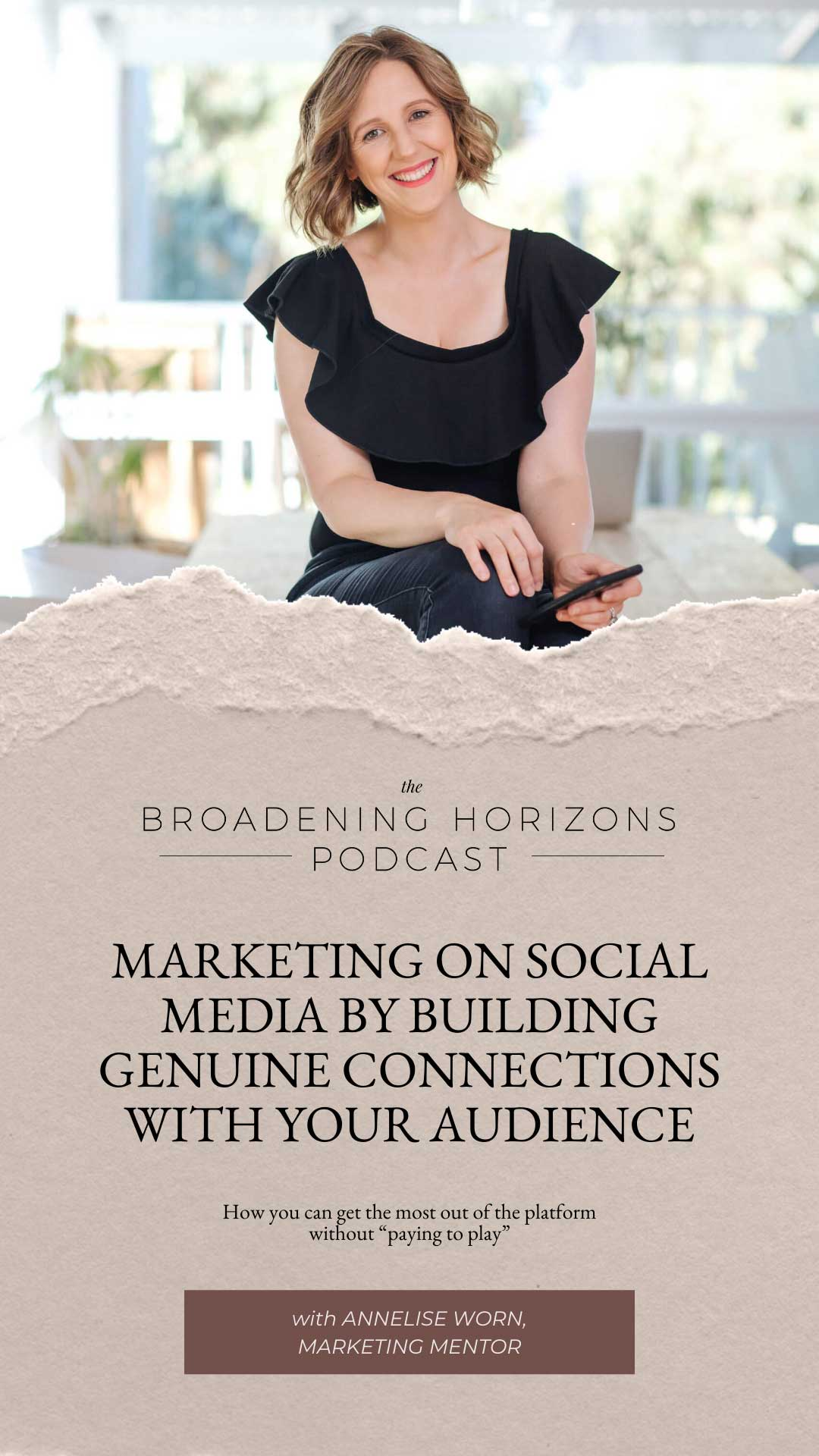 Marketing on Social Media by Building Genuine Connections with Your Audience with Annelise Worn from www.sweethorizonblog.com